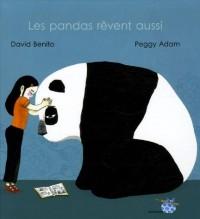 Les pandas rêvent aussi