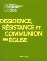 Dissidence Resistance et Communion en Eglise
