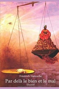 Par delà le bien et le mal (illustré)