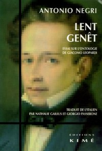 Lent genêt : Essai sur l'ontologie de Giacomo Leopardi