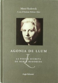 Agonia de llum: La poesia secreta de Mercè Rodoreda
