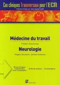 Médecine du travail Neurologie