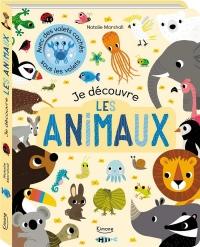Natalie Marshall - Je découvre les animaux