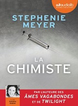 La Chimiste: Livre audio 2 CD MP3 [Livre audio]