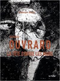 Bernard Ouvrard : La tête contre les murs