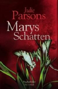 Marys Schatten