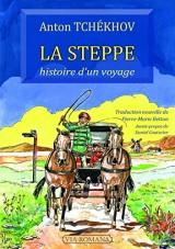 La steppe : histoire d'un voyage