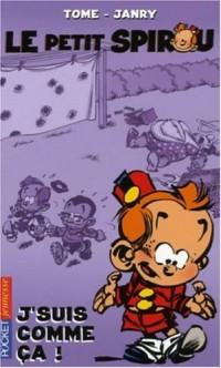 Le Petit Spirou, Tome 6 : J'suis comme ça !