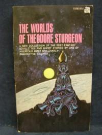 The Worlds of Theodore Sturgeon