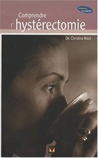 Comprendre l'hystérectomie