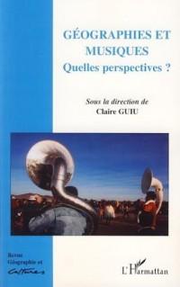 Géographie et Cultures, N° 59, automne 2006 : Géographies et musiques : Quelles perspectives?