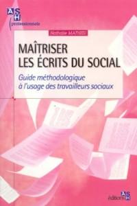 Maîtriser les écrits du social