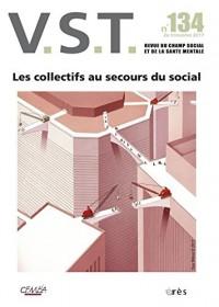 VST 134 - LE COLLECTIF AU SECOURS DU SOCIAL