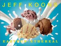 Jeff Koons : Easyfun-Ethereal