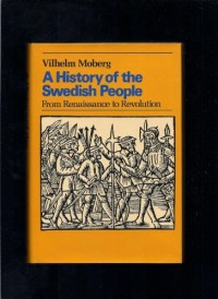 A History of the Swedish People: Volume II: From Renaissance to Revolution