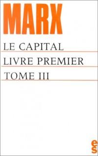 Le capital, livre premier (tome III)