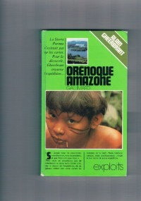 L'expedition orenoque amazone