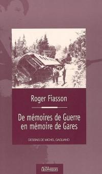De mémoires de guerre en mémoire de gares