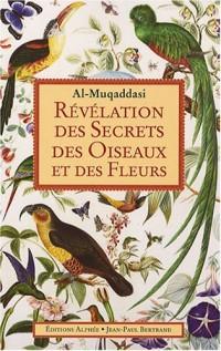 Révélation des secrets des oiseaux et des fleurs