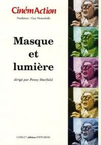 CinémAction, N° 118 : Masque et lumière