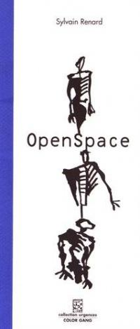 OpenSpace : Comédie technologique