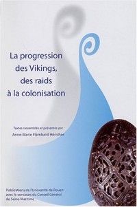 La progression des Vikings, des raids à la colonisation