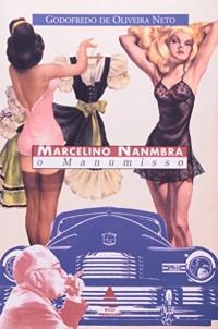Marcelino Nanmbrá - O Manumisso (Em Portuguese do Brasil)