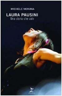 Laura Pausini. Una storia che vale