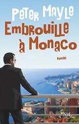 Embrouille à Monaco