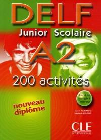 Delf Junior Scolaire A2 : Avec livret de corrigés