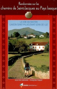 Randonnées sur les chemins de Saint-Jacques au Pays Basque