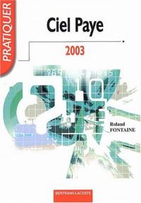 Ciel Paye 2003