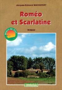 Roméo et Scarlatine