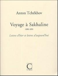 Voyage à Sakhaline (1890-1891)