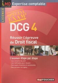 Réussir l'épreuve de droit fiscal DGC 4 : Spécial exam'