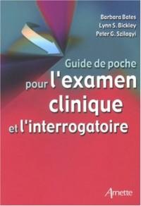 Guide de poche pour l'examen clinique et l'interrogatoire
