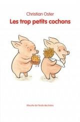 Les trop petits cochons [Poche]