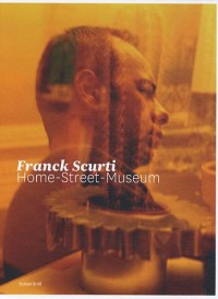Franck Scurti : Home-Street-Museum