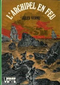 L'Archipel en feu (Bibliothèque verte)