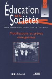Education et Societes 07/2-Nr.20 Mobilisations et Greves Enseignantes