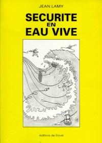 Sécurité en eau vive : Recommandé par la Fédération française de canoë-kayak