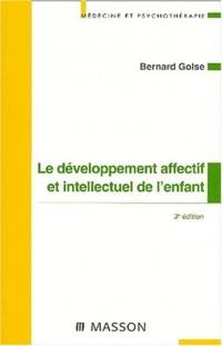 Le developpement affectif et intellectuel de l'enfant