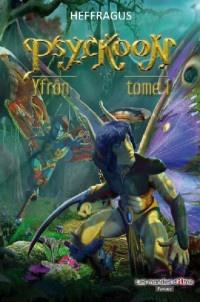 Psyckoon tome 1 : Yfron