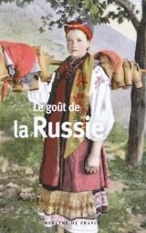 Le goût de la Russie