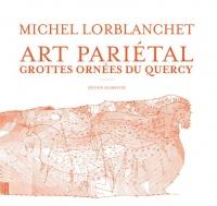 Art pariétal : Les grottes ornées du Quercy