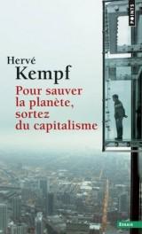 Pour Sauver la Planete, Sortez du Capitalisme (Reeedition) [Poche]