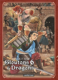 Gloutons et dragons, Tome 6 :