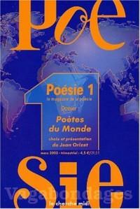 Poésie 1, numéro 33 : Poètes du monde
