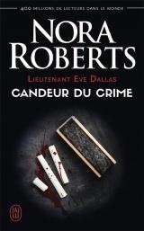 Lieutenant Eve Dallas, Tome 24 : Candeur du crime [Poche]