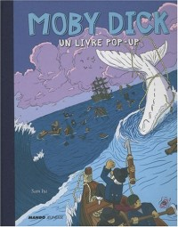 Moby Dick : Un livre pop-up